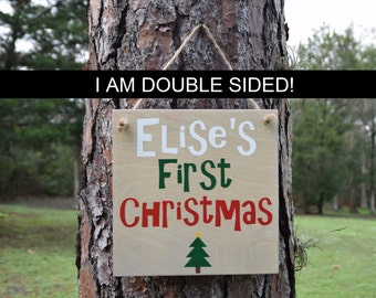 Personalized Baby's First Christmas Sign. DOUBLE SIDED Solid wood, Hand Painted Sign. Made to Order, Custom Made - Options Available!!