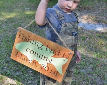 Fishing Buddy Coming with Due Date - Personalized Pregnancy Announcement Sign, Maternity Paternity Photo Prop. Solid Wood, Hand Painted.