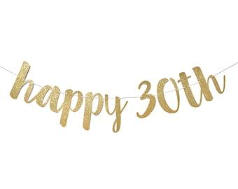 30th Birthday Decorations | 30th Birthday Banner | Happy Birthday Banner | Birthday Party | Dirty Thirty | 30 Birthday Decor | Happy 30th