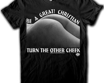 Turn the Other Cheek. Cheeky BDSM shirt. Men's and Women's shirts. Black shirt.