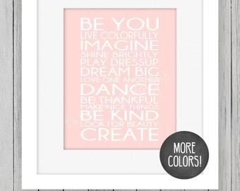 Be You Wall Art, Girls room decor, Wall Art, Nursery Decor, Baby Girl Nursery, Printable Art, little girls room, 8x10 Instant Download