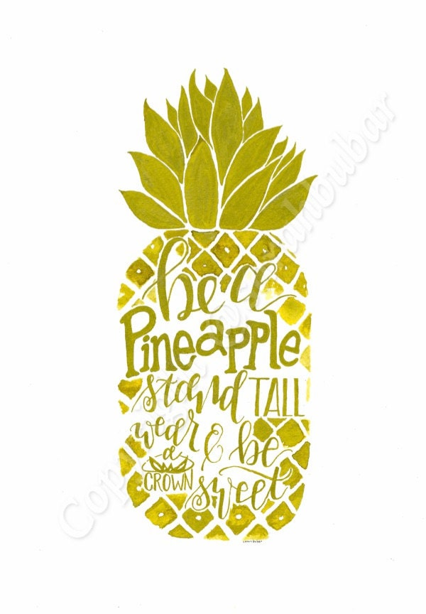 Be A Pineapple In Gold Paint By Scribblesnscriptings On Etsy