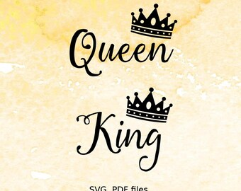 Queen King SVG Files, Crown svg file for cutting machines, svg, pdf files for silhouette, svg file for cricut, wedding svg, his hers, couple