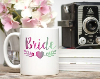 Bride Mug, Bride Coffee Cup, Bride Gift, Gift for Bride, Wedding Gift, Engagement Gift, Engagement Mug, Engagement Coffee Cup, Engaged Mug
