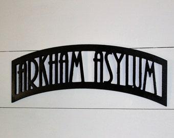 Arkham Asylum Wood Sign, Batman