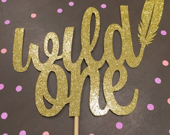"""Large  """"Wild One"""" Cake Topper"""