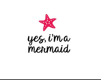 yes im a mermaid svg dxf file instant download silhouette cameo cricut clip art commercial use