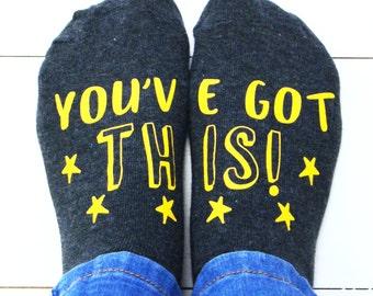 You've Got This Socks - Socks with Attitude - Men's socks - women's socks