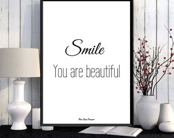 Smile you are beautiful, Quote digital print, Inspirational quote print, Home wall decor, Home decor poster, Love quote, Art print quote