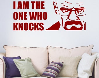 Breaking Bad Walter White Heisenberg I am the One Who Knocks Quote Vinyl Wall Art Sticker Decal Bedroom Living Room Hallway