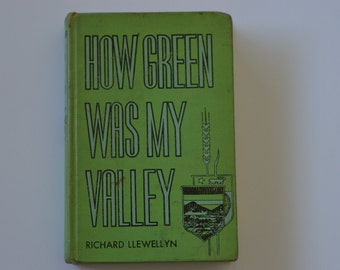 Rare Vintage Book - How Green Was My Valley by Richard Llewellyn - 1941