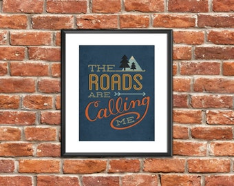 The Roads Are Calling Me Print, Illustration, Motorcycle Print, Outdoor Print, Adventure, Camping, Freedom