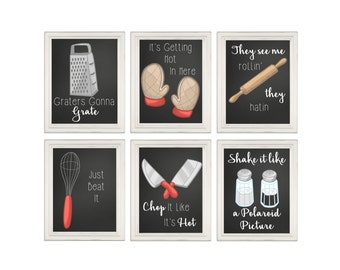 Funny kitchen prints, kitchen song signs, kitchen wall art, kitchen decor, it's getting hot in here, just beat it, graters gonna grate