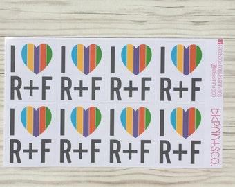 8 Glossy I <3 R+F stickers