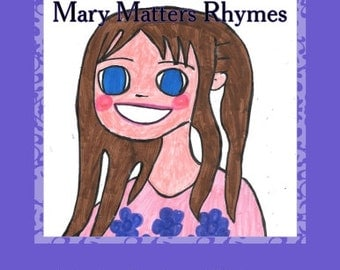 Mary Matters Rhymes