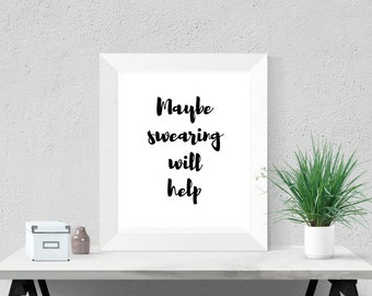 Office Desk Accessory Cubicle Wall Art Office Poster Motivational Print Funny Desk Quote Rude Poster
