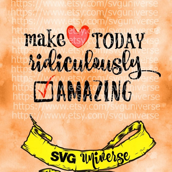 Amazing Svg: Make Today Ridiculously AMAZING SVG Cut Files Dxf By