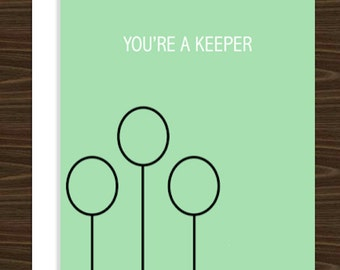You're a Keeper | Greeting Card - Harry Potter inspired