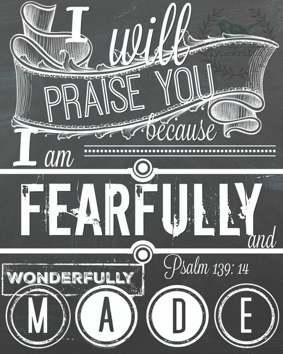 Psalm 139:14 Wonderfully Made 8 X 10 and 18 X 24 Instant Download Art