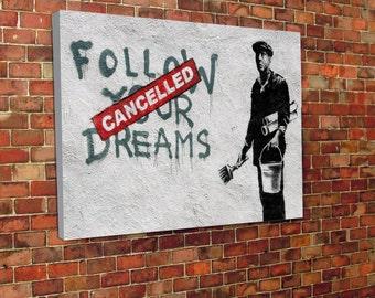 Banksy iconic follow your dreams canvas
