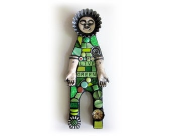 Live Green. (A Handmade Mixed Media Art Mosaic Assemblage Doll by Shawn DuBois)