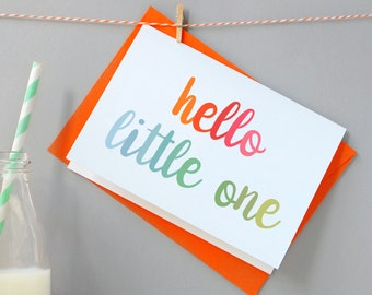 Hello Little One New Baby Card - New Baby Rainbow Card - New Born Greetings Card – Newborn Welcome Card