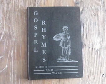 1934 Sheed & Ward Gospel Rhymes with Illustrations Second Edition