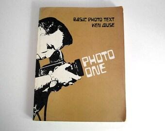 Basic Photo Text, Vintage Photography Book, Photo One, Ken Muse, Photography Guide, Vintage 1973 Book, Beginners Textbook