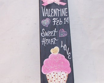 Valentine Hand Painted  Cupcake Chalkboard  Plaque  Sign Primitive Folk Art Wall Decor OFG