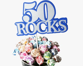 50th Birthday - 50 ROCKS - Lollipop Bouquet or Cake Topper - Ready to Ship