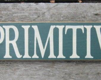 Primitive Wood Sign I Love Primitives - ON SALE