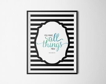 Revelation 21:5. You Make All Things New. 8x10. DIY. Blue Green Watercolor Striped. Printable Christian Word Art. Instant Download.