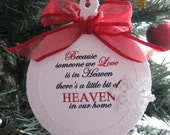 Personalized In Memory of Ornament - Because Someone We Love Is In Heaven - Memorial Gift - Remembrance Gift - Custom Christmas Ornament