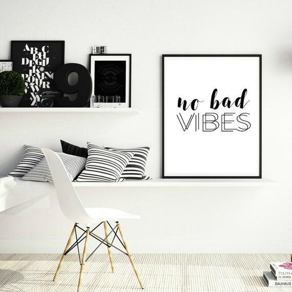 Printable wall art, No bad vibes, inspirational wall art, digital download, black and white, good vibes only, printable art, home decor