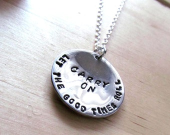 5SOS Carry On Let The Good Times Roll Lyric - 5 Seconds of Summer Handstamped Necklace Pendant Keychain