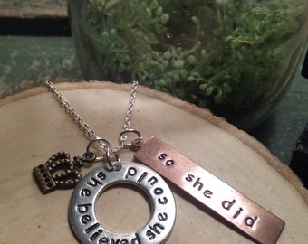 She Believed She Could Necklace in Pewter Copper and Bronze. Confidence. Encouragement. You can do it.