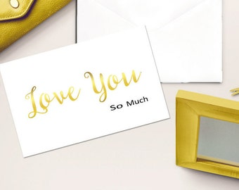 Love you Foil Card, Gold Foil card, Love you note card, Gold Art, Typographic Print, Love note