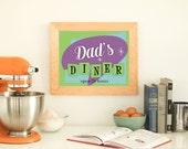 Kitchen Art, Dad's Diner Kitchen Print - PRINTABLE Instant Download, Kitchen Decor, Retro Kitchen Art, Fifties Diner Sign, 3 Sizes