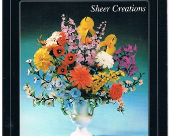 Stocking Flowers  Sheer Creations - Instructional Book