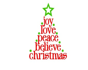 Joy Love Peace Believe Christmas Script SVG or Silhouette Instant Download