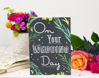 On Your Wedding Day Card - Wedding Card - Chalkboard Card - Card For Wedding - Congratulations Card - Wedding day - Botanical Card