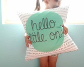 Hello Little One Printed Pillow Cover, Nursery Decor, Gender Neutral, Baby Girl or Baby Boy, May Customize