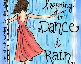 Learn to Dance in the Rain Illustration Print