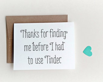 """Card for Boyfriend """" Tinder Card """" Tinder Anniversary Card, Funny Love Card, Valentines Day Card,"""