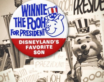 """Winnie the Pooh for President Vintage Reproduction 1.25"""" Button"""