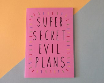 Super Secret Evil Plans Plain A6 Pocket Notebook