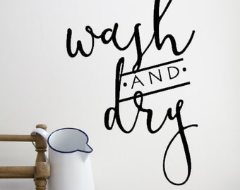 Wash and Dry Custom Vinyl Wall Decal.