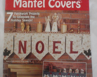 House of White Birches Quilting Christmas Mantel Covers Instructions