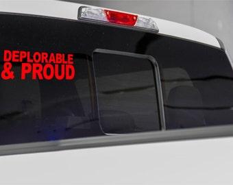 Proud Deplorable Decal, Proud Deplorable Car Decal, Vinyl Car Decal