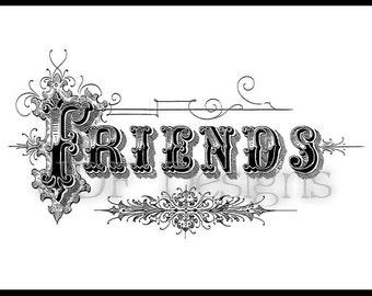 Instant Digital Download, Vintage Victorian Graphic, Antique Friends Text Lettering, Printable Image, Scrapbook, Typography, Sign